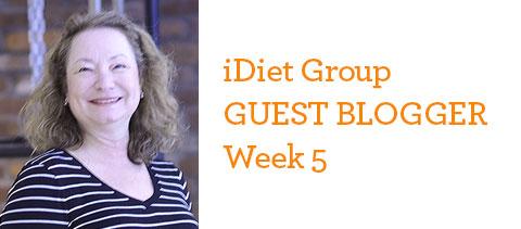 Debra's iDiet Weight Loss Group Journal: Week 5