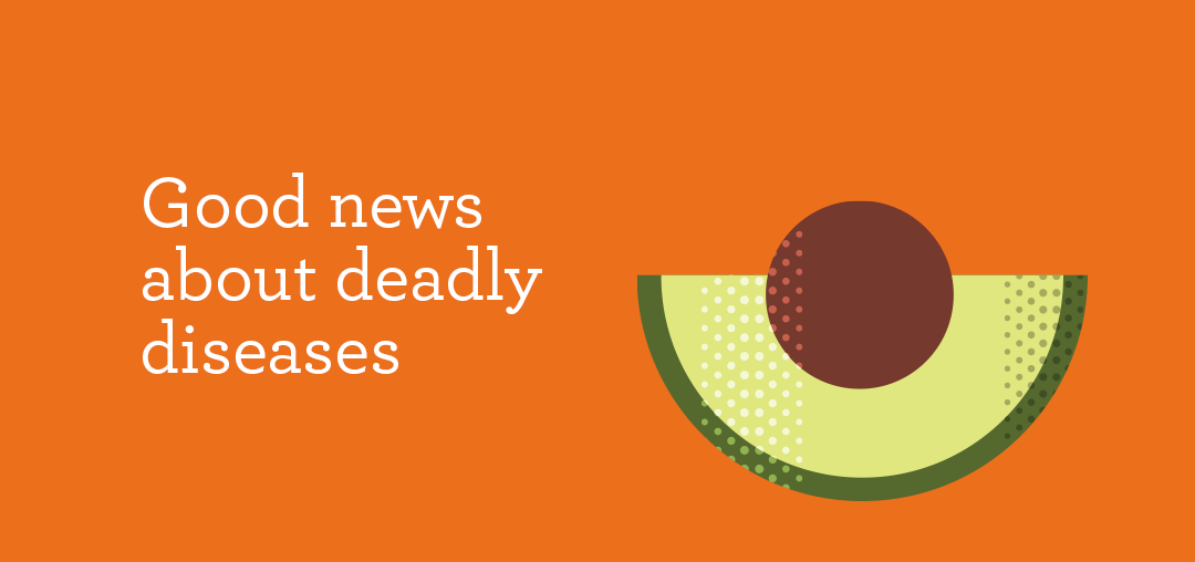 Good news about deadly diseases